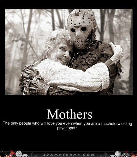 Funny Quotes On Mothers Love : Funny Mommy Loving Quotes. QuotesGram