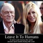 Hugh Hefner Chasing The Youth, Demotivational Poster