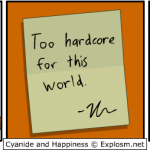 Being Too Hardcore For This World In Comic By Cyanide & Happiness
