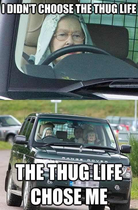 Queen Of England Was Living The Thug Life Since She Was Born