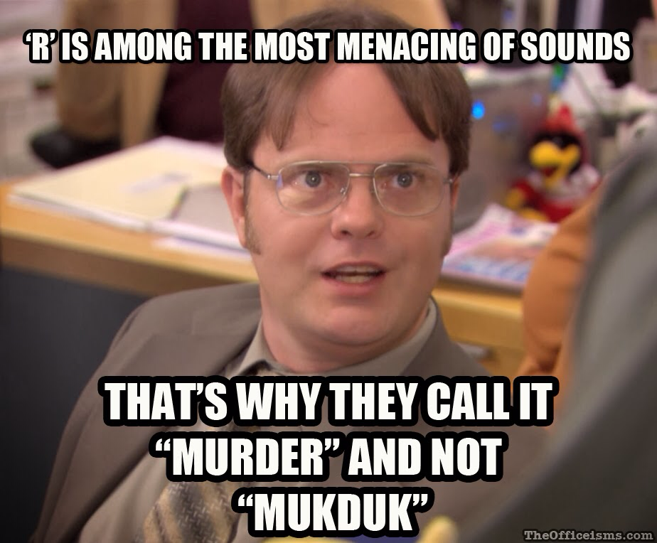Dwight-Schrute-On-The-Most-Menacing-Word-In-The-Alphabet-Being-R-The-Office-Meme.png